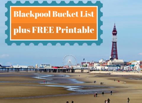 Blacpool bucket list free printable family holiday guide