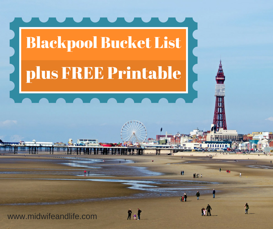 Blacpool bucket list free printable family holiday guide