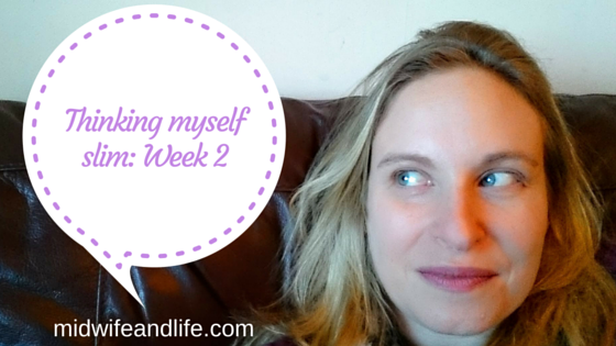 Thinking myself slim with Slimpod:  Week 2