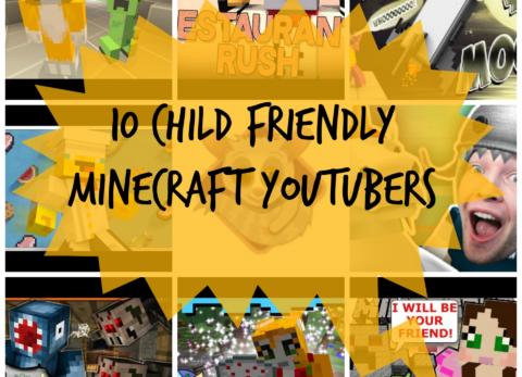 10 child friendly minecraft youtubers safe