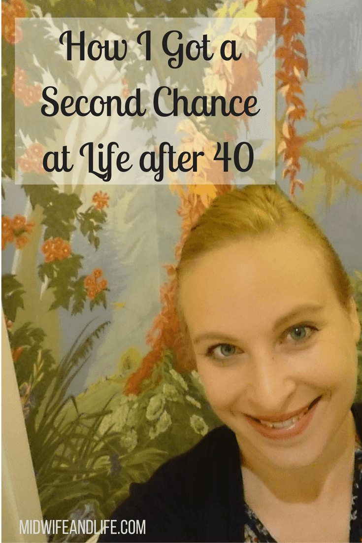 Getting a Second Chance at life after 40 #secondchances