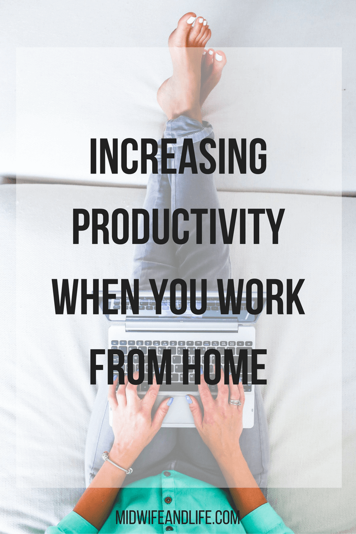 Increasing productivity when you work from home