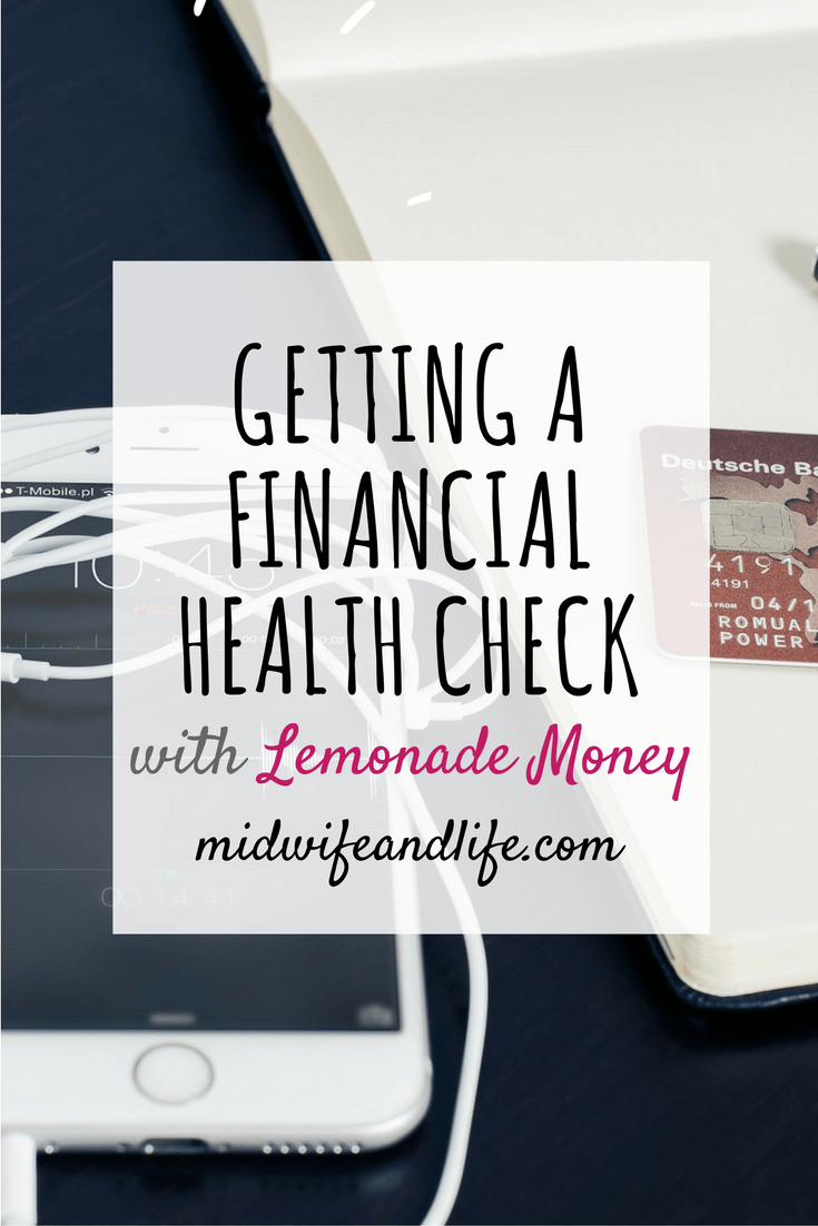 A Financial Health Check Up with Lemonade Money