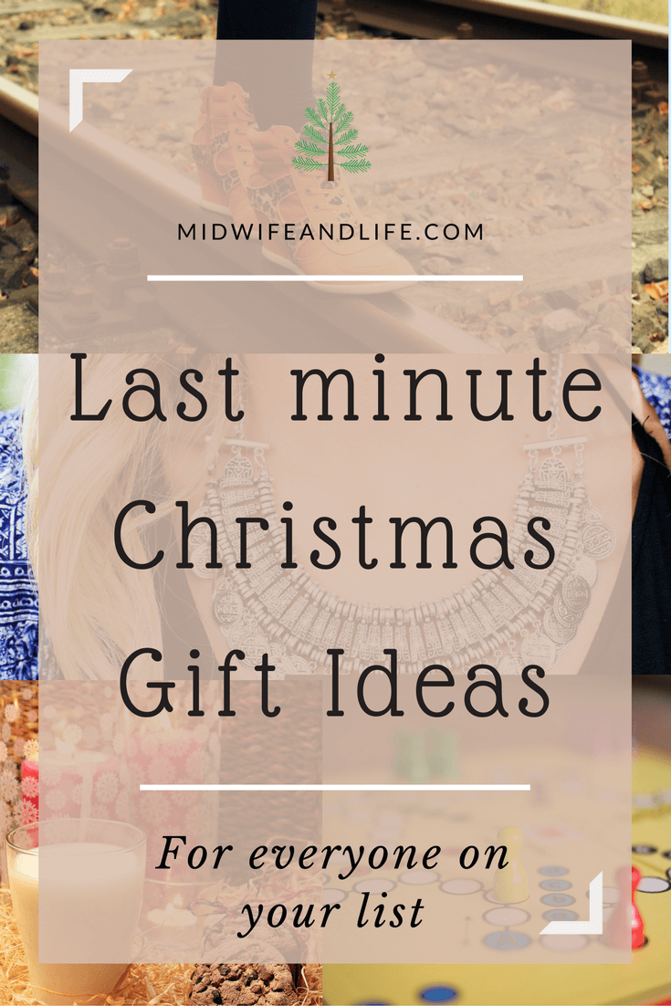 Christmas ideas and inspiration for everyone on your list, especially if you're a last minute shopper!