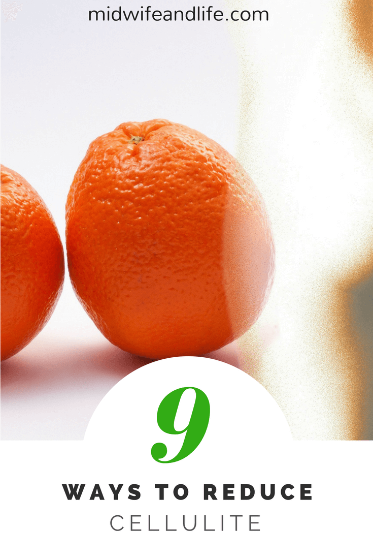9 Ways to reduce Cellulite