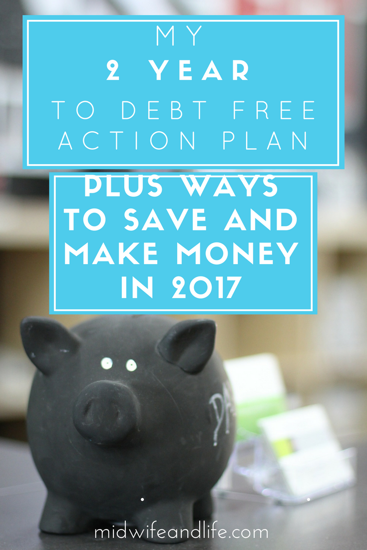 I'm sharing my debt management plans to become debt free in 2 years or sooner, plus new ways you can make and save money in 2017 - you might be surprised at some of them on my list!