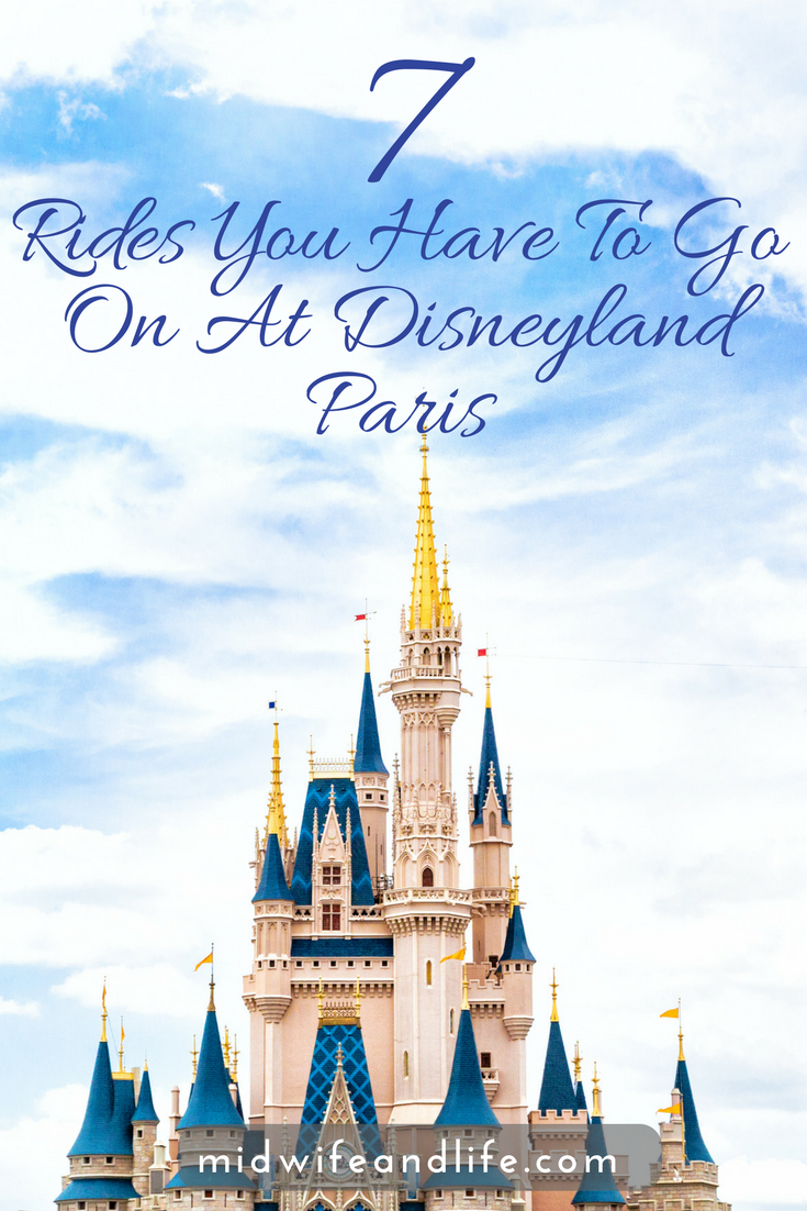 7 Rides You Have To Go On At Disneyland Paris