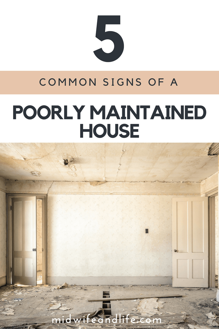 5 Common Signs of a Poorly Maintained House