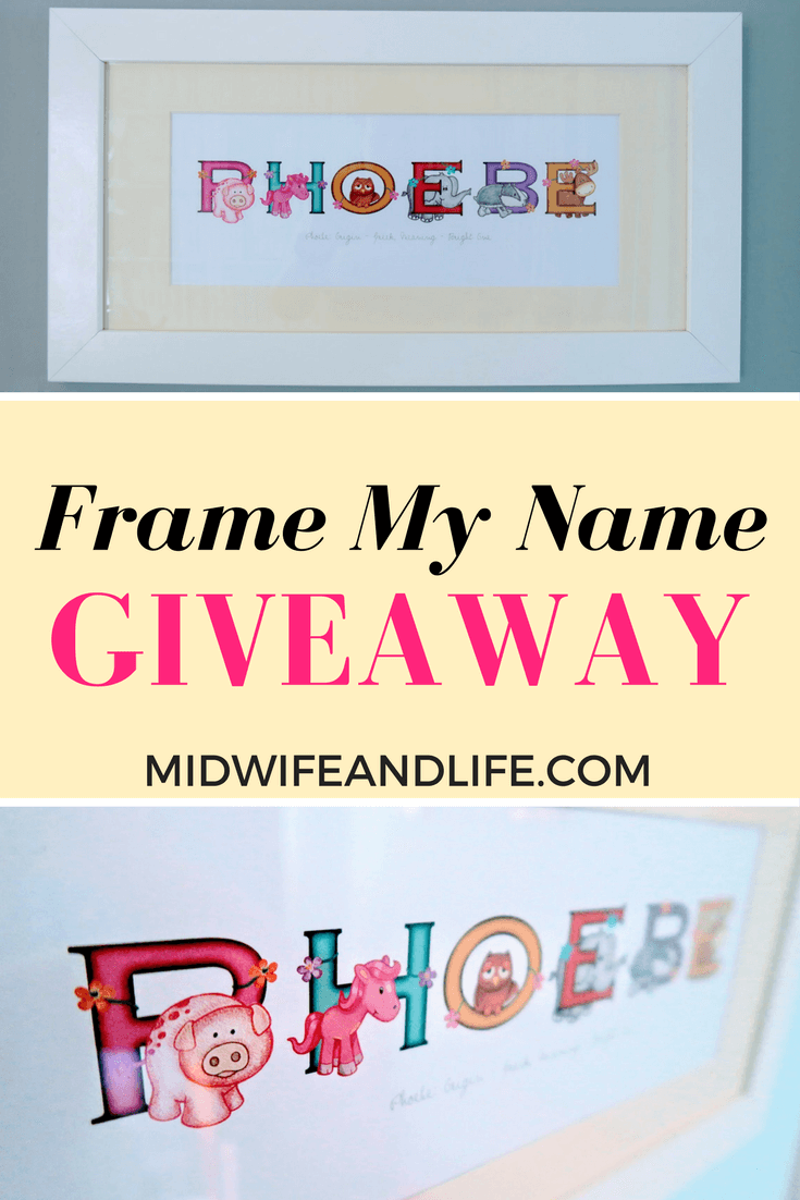 Frame My Name Personalised Prints and Giveaway! - Midwife and Life