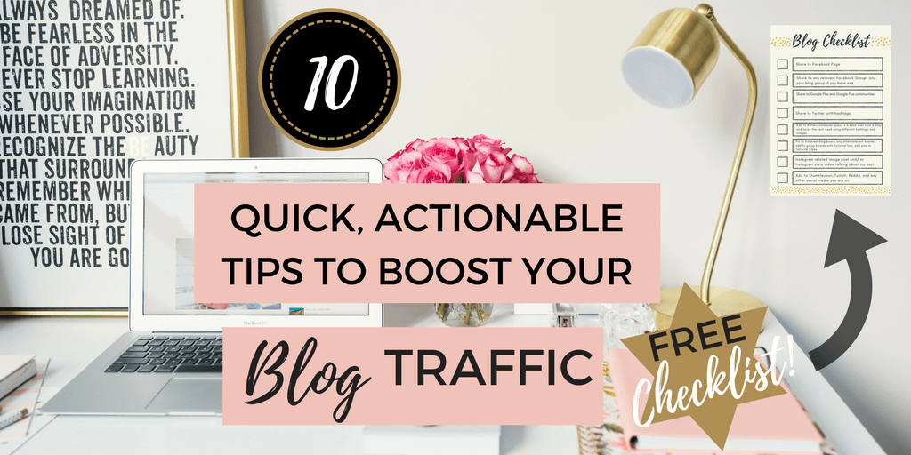 10 Quick Actionable Tips to Boost Your Blog Traffic Today