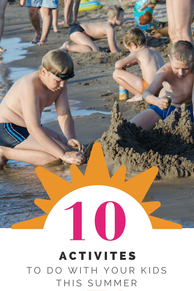 10 activities to do with your children this summer