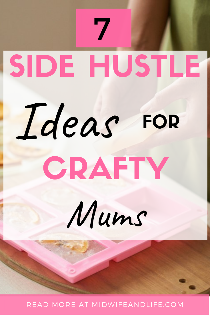 If you're a crafty mum, you can use your talents to make extra money. Discover which type of side hustle is best for you whilst taking care of the kids.  #crafts #crafty #sidehustle #mum #mom #extramoney #sahm