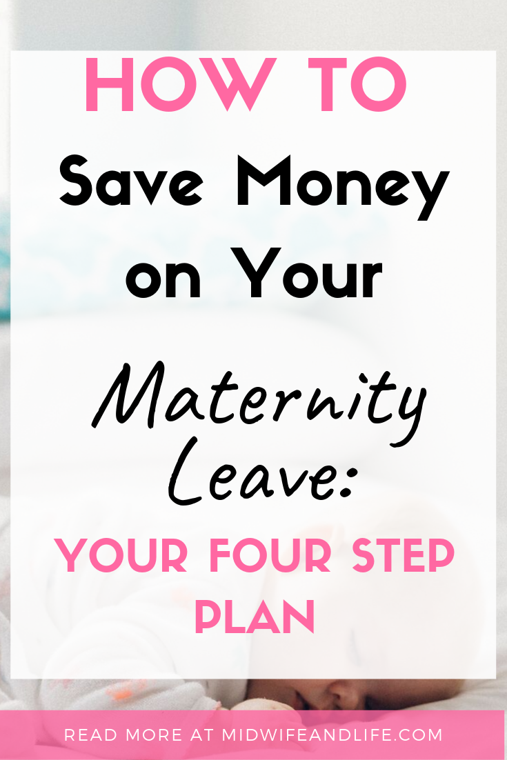 Need to save money on maternity leave? Your four step plan to saving money on maternity leave and avoid the shortfall. You cannot afford to miss this! #moneysaving #maternityleave #pregnancy